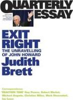 Exit Right: The Unravelling of John Howard: Quarterly Essay 28