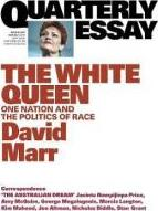 The White Queen: One Nation and the Politics of Race