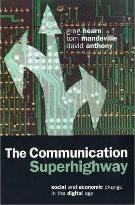 The Communication Superhighway