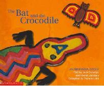 An Aboriginal Story - The Bat and the Crocodile