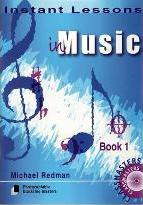 Instant Lessons in Music: Book 1