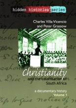 Christianity and the Colonisation of South Africa, 1487-1883: Volume 1