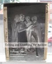 Tribing and untribing the archive (Set): Volume 1 & 2