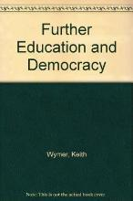 Further Education and Democracy