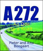 A272 - an Ode to a Road