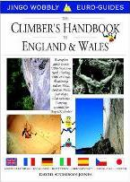 The Climbers Handbook to England and Wales