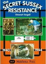Secret Sussex Resistance, 1940-44