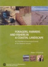 Foragers, Farmers and Fishers in a Coastal Landscape