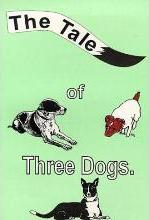 The Tale of Three Dogs