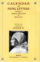 Calendar of Entries in the Papal Registers Relating to Great Britain and Ireland: Papal Letters 1503-1513, Julius II, Lateran Registers Volume XIX, Part II