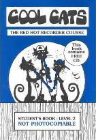 Cool Cats Red Hot Recorder Course Level 2: Student Book