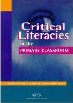Critical Literacies in the Primary Classroom