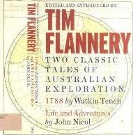 Two Classic Tales of Australian Exploration: 1788 / Life and Adventures
