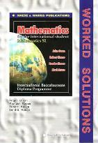 International Baccalaureate Mathematics Standard Level Worked Solutions