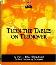 Turn the Tables on Turnover