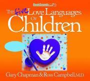 The Five Love Languages of Children CD