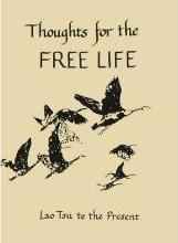 Thoughts for the Free Life