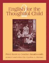 English for the Thoughtful Child Volume 2