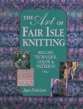 Art of Fair Isle Knitting