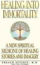 Healing Into Immortality