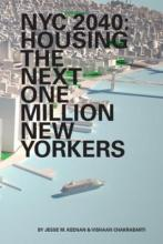NYC 2040 - Housing the Next One Million New Yorkers