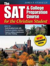 The SAT & College Preparation Course for the Christian Student New Expanded Edition