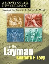 For the Laymana Survey of the New Testament