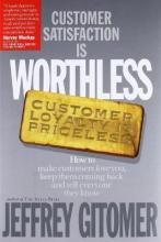 Customer Satisfaction is Worthless, Customer Loyalty is Priceless