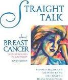 Straight Talk about Breast Cancer