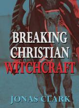 Breaking Christian Witchcraft