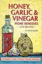 Honey, Garlic and Vinegar