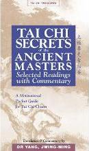 Tai Chi Secrets of the Ancient Masters