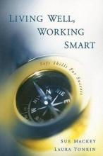 Living Well, Working Smart