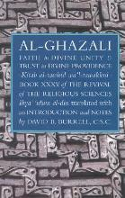 Al-Ghazali's Faith in Divine Unity and Trust in Divine Providence