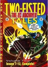 The The EC Archives: The EC Archives: Two-Fisted Tales Volume 2 Two-fisted Tales v. 2