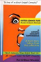 Sister Connie Fuse Makes a Grave Mistake