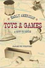 Early American Toys & Games