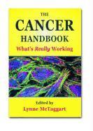 The Cancer Handbook: What's Really Working