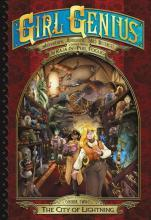 Girl Genius: The Second Journey of Agatha Heterodyne: Volume 2