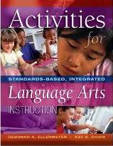 Activities for Standards-Based, Integrated Language Arts Instruction