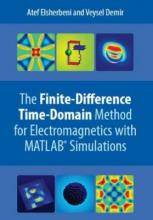 The Finite Difference Time Domain Method for Electromagnetics
