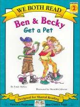 We Both Read: Ben and Becky Get a Pet