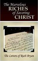 The Marvelous Riches of Savoring Christ