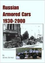 Russian Armoured Cars, 1930-2000