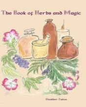 The Book of Herbs and Magic