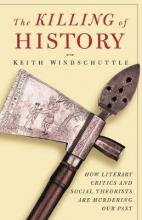 The Killing of History