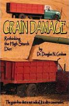 Grain Damage: Rethinking the High-Starch Diet