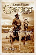 I Once Was a Cowboy