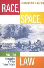 Race,Space,and the Law