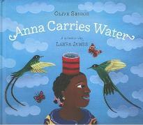 Anna Carries Water